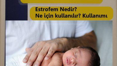 Tüp bebek tedavisinde Estrofem: Estrofem ilacı nedir?