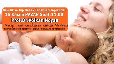 15 Kasım Pazar günü 11.00 de Kahramanmaraş'ta Sertifikalı Tüp Bebek Toplantısı