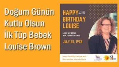 """Louise Brown """"ilk tüp bebek"""" 40 yaşına girdi."""