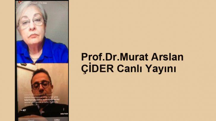 Prof.Dr.Murat Arslan Canlı yayını